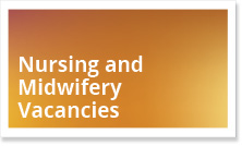 Nursing and Midwifery Vacancies