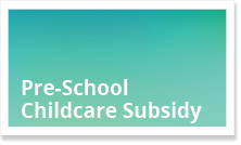 Doctors Pre-School Childcare Subsidy