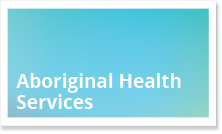 Aboriginal Health Services